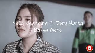 Download LIRIK BANYU MOTO - NELLA KHARISMA & DORY HARSA