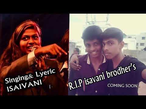Chennai Gana ISAIVANI BRODHERS R.I.P SONG | coming soon pain full song
