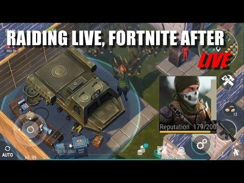 Raiding live, then Fortnite! (Last day on Earth: Survival)