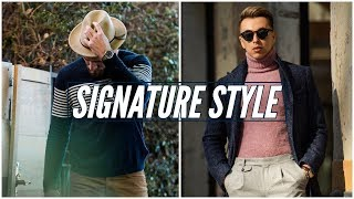 How to Develop A Signature Style || Finding Your Personal Style || Men's Fashion 2019