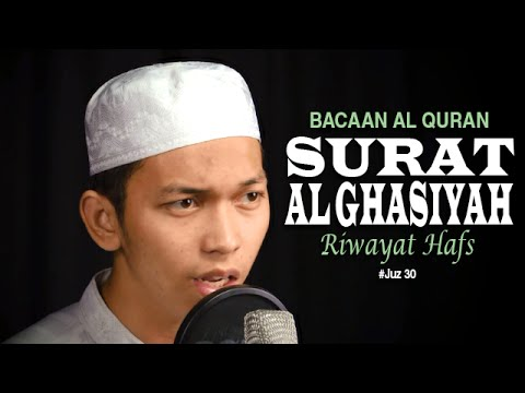 Bacaan Al Quran Juz Amma - Surat 88 Al Ghasiyah - Oleh Ustadz Abdurrahim