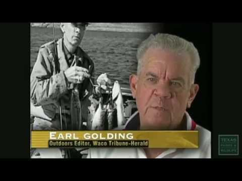 Earl Golding, Texas Freshwater Fishing Hall Of Fame - Texas Parks And Wildlife [Official]