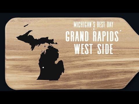 Michigan's Best Day: Grand Rapids' West Side