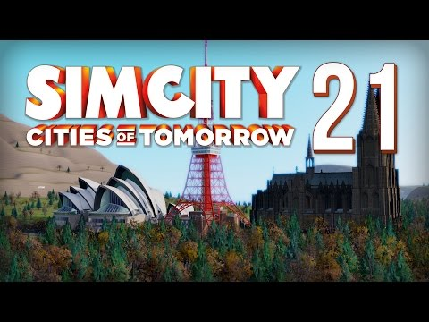 SimCity: Cities Of Tomorrow - Part 21 - Planning Mode ★ SimCity 5 / SimCity 2013 Gameplay