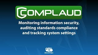 Monitoring information security and auditing compliance with standards and settings COMPLAUD
