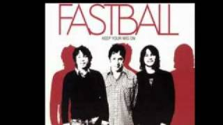 Watch Fastball Falling Upstairs video