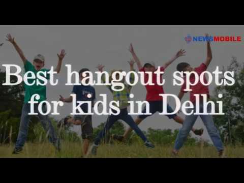 Best Hangout Spots for Kids in Delhi | NewsMobile
