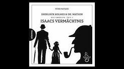 Sherlock Holmes & Dr. Watson: Die Enkelin (1) Isaacs Vermächtnis (Hörspiel komplett, Dezember 2019)