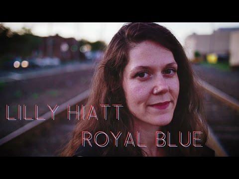 Lilly Hiatt - 'Royal Blue' [Album Trailer]