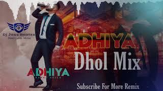 Adhiya Dhol Remix  | Karan Aujla |(Official Video) Street Gang Music| Latest Punjabi Songs | Dj Jass