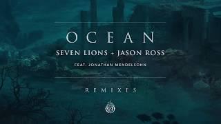 seven lions jason ross feat jonathan mendelsohn   ocean au5 remix