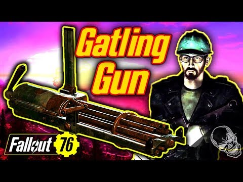 New GATLING GUN In Fallout 76 (UNLIMITED GUN MODS & AMMO)