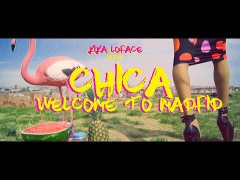 CHICA, WELCOME TO MADRID - KIKA LORACE