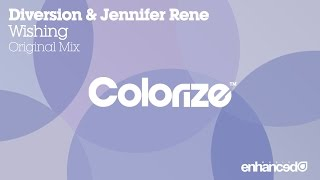 Diversion & Jennifer Rene - Wishing (Original Mix) [OUT NOW]