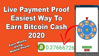 Easiest Way To Earn Bitcoin Cash Free With Live Payment Proof 2020