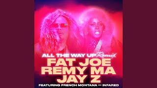 Скачать All The Way Up Remix Feat French Montana Infared