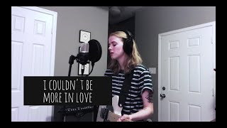 I Couldn't Be More In Love - The 1975 (cover by Emma Beckett)