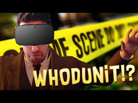 WHO DID IT: A VR MURDER MYSTERY! | The Invisible Hours - Oculus Rift Gameplay
