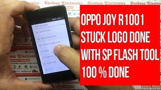 OPPO Joy R1001 Stuck Logo Done with SP Flash Tool ! Pardeep Electronics