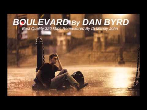 Dan Byrd  Boulevard Original HQ