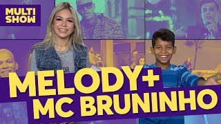 Melody + MC Bruninho | TVZ Ao Vivo | Música Multishow