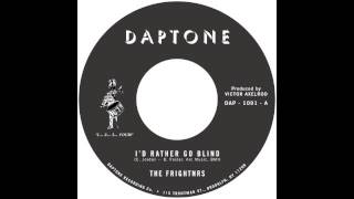 The Frightnrs - Id Rather Go Blind