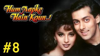 Hum Aapke Hain Koun! - 8/17 - Bollywood Movie - Salman Khan & Madhuri Dixit
