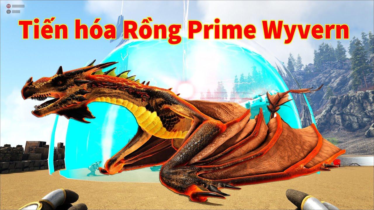 """ARK: Ragnarok Mod #8 - Tiến Hóa Rồng """"Prime Wyvern"""" Thành Rồng Sức Mạnh """"Power Wyvern"""""""