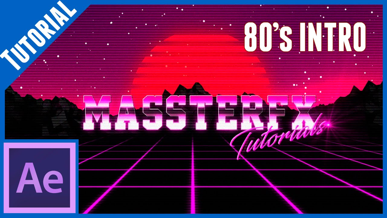 80´s Style Intro || After Effects Tutorial