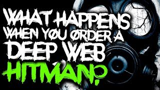 What Happens When You Order a Deep Web Hitman? (Social Experiment)