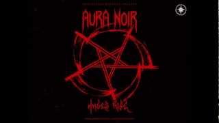 Watch Aura Noir Shadows Of Death video