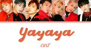 [2.95 MB] Yayaya (별일 아냐) - ONF Color Coded Lyrics (Han/Rom/Eng)