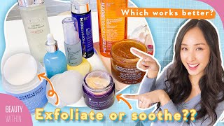Chemical Exfoliants vs Soothing Ingredients: Which Products Work Best For Each Skin Type ?
