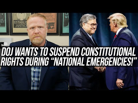 """ABSOLUTELY NOT!! Trump's DOJ Seeks Power to Suspend Your Constitutional Rights During """"Emergencies!"""""""
