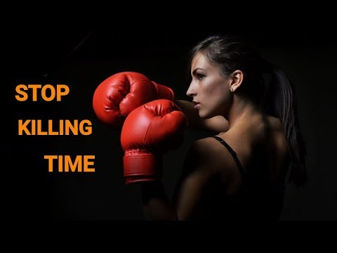 STOP KILLING TIME NOW || motivational...