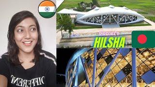 Indian Girl Reaction on    Project Hilsa    পদ্মা পারে বাংলাদেশের সব থেকে বড় রেস্টুরেন্ট   