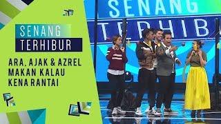 Jom Tengok Macam Mana Ara,Ajak & Azrel Makan Kalau Kena Rantai | Senang Terhibur (2019)