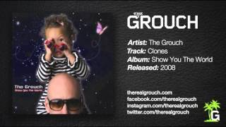 The Grouch - Clones