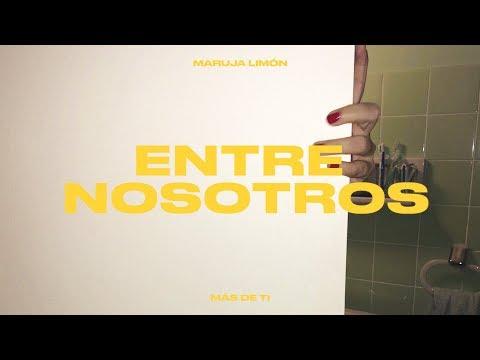 Entre nosotros — Maruja Limón (audio)