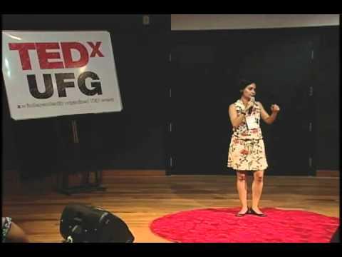 TEDxUFG - Maria Paula de Souza - Educação plena