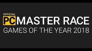 PC Master Race [PCMR] Games of the Year 2018