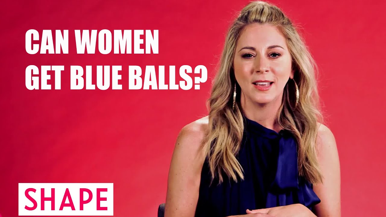 Can women get blue balled