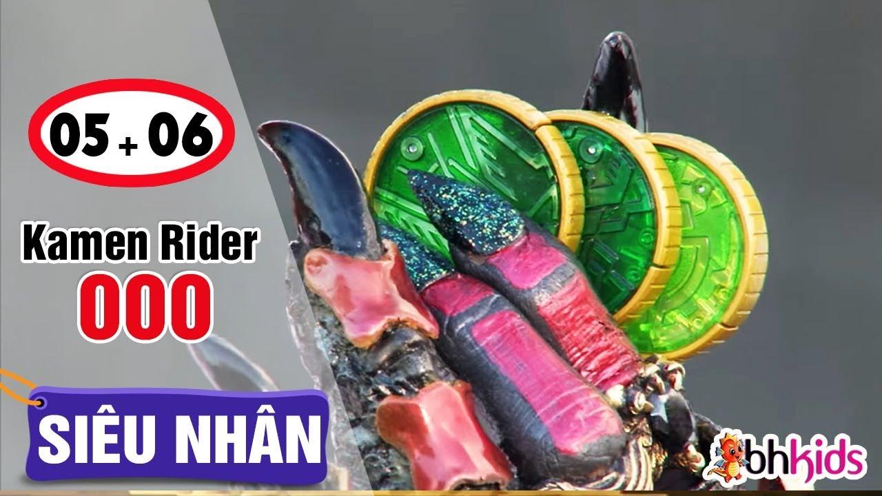 Siêu Nhân Kamen Rider OOO Tập 5 + 6 | Phim Siêu Nhân Đặc Biệt Hay Nhất