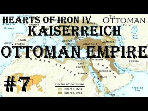 Hearts Of Iron IV - Kaiserreich: Ottoman Empire #7