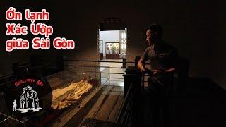 Xác ướp giữa Thảo Cầm Viên Sài Gòn - Vietnam Mummy