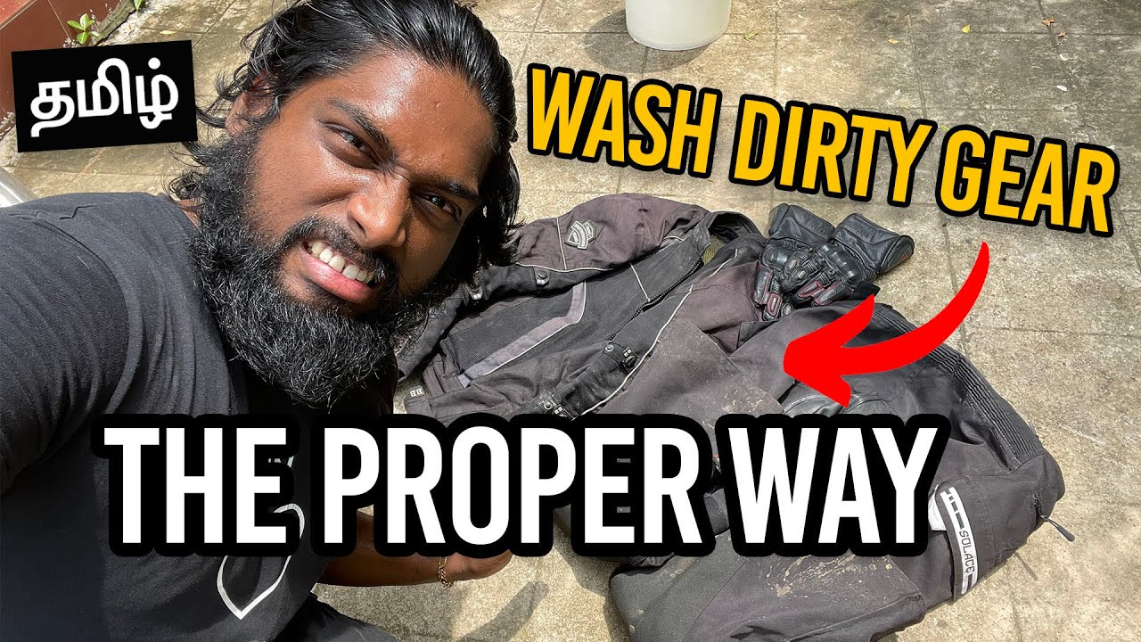 WASH RIDING GEAR (including Leather Gloves) the Right WAY! |   தமிழ்