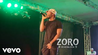Zoro - Roadblock [Live Performance]