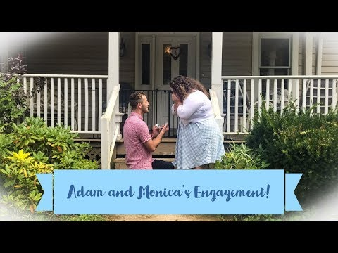 Adam and Monica's Engagement