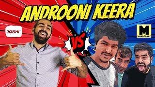 Androoni Keera Challenge: MangoBaaz vs JoBhiTV