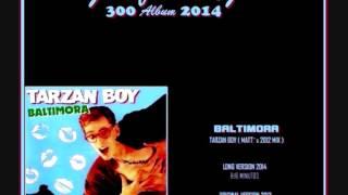 BALTIMORA Tarzan Boy  Matt´s 2012 Mix (Juanfran)